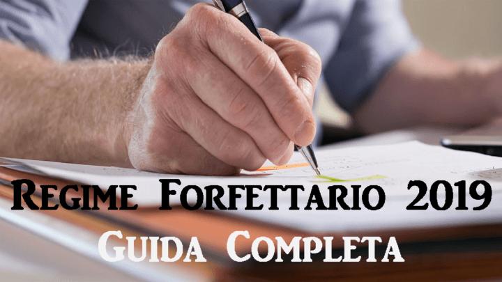 Guida Completa al Regime forfettario 2019
