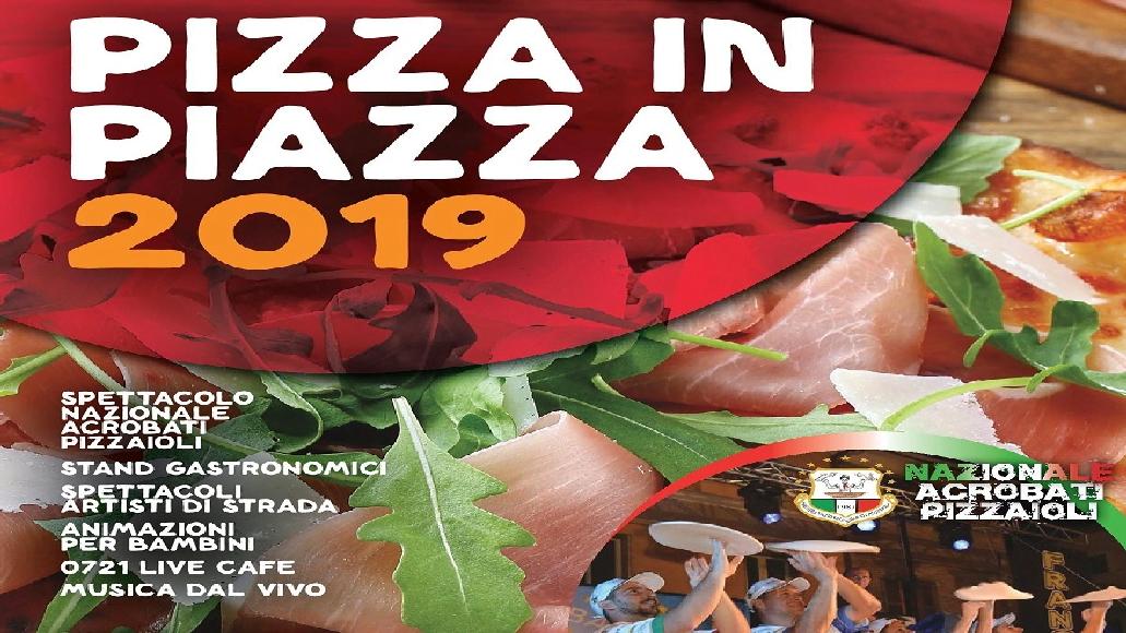 Pizza in Piazza: a San Lorenzo in Campo la Nazionale Acrobati Pizzaioli con Artisti di strada e concerti